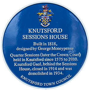 Blue Plaque Scheme: Knutsford Sessions House