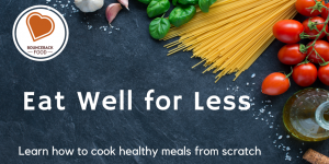 Eat Well For Less (Council Offices, Knutsford) @ The Hope Centre | England | United Kingdom